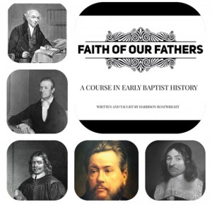 Eight week course in early  Baptist history begins June 4