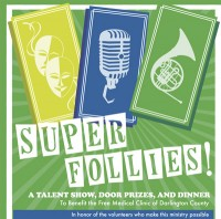 Super Follies benefit will support free medical clinic